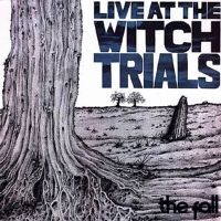 The Fall / Live at the Witch Trials